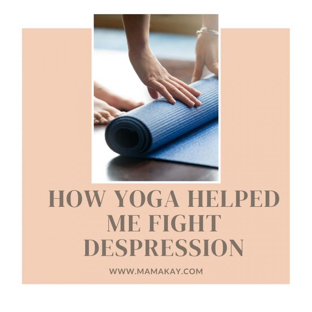 How Yoga Helped Me Fight Depression